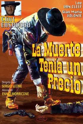 """Das spanische Plakat für den zweiten Teil der Dollar-Trilogie """"Für ein paar Dollar mehr"""" ließ Western-Herzen höher schlagen."""