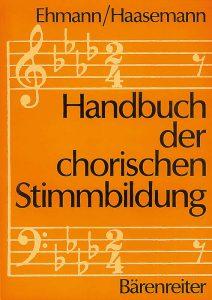 """Buch """"Handbuch der chorischen Stimmbildung"""""""