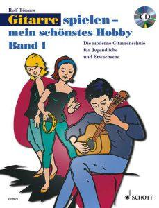 """Gitarrenschule """"Gitarre spiele - mein schönstes Hobby"""""""