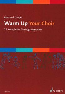 """Buch: """"Warum Up Your Choir"""""""