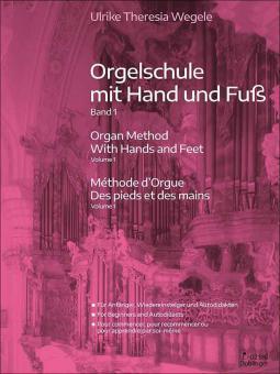 Orgelschule mit Hand und Fuß 1