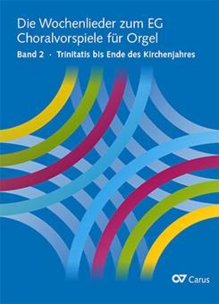 Die Wochenlieder zum EG 2: Trinitatis bis Ende des Kirchenjahres