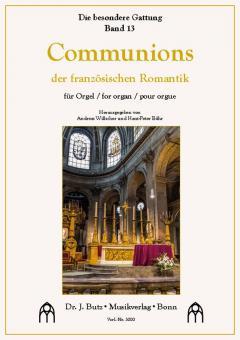 Die besondere Gattung 13: Communions der französischen Romantik