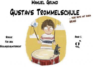 Gustavs Trommelschule 1
