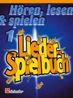 Hören, Lesen & Spielen Band 1 - Liederspielbuch