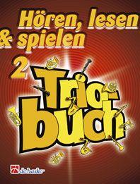 Hören, Lesen & Spielen Band 2 - Triobuch