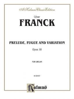 Prelude, Fugue and Variation, Op. 18
