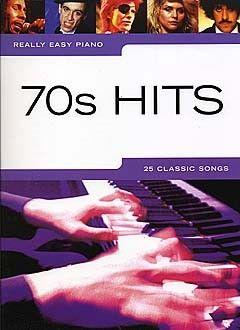 Really Easy Piano: 70s Hits