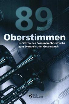 89 Oberstimmen zu Sätzen des Posaunen-Choralbuchs