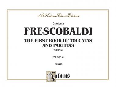 First Book of Toccatas and Partitas Vol. 1