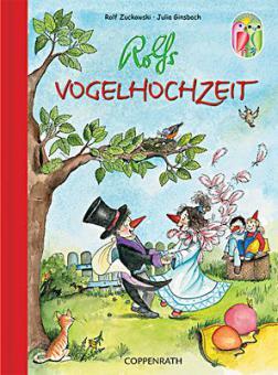 Rolfs Vogelhochzeit - Das Bilderbuch. Nach 12 Bildern von Peter Meetz
