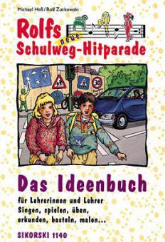 Rolfs neue Schulweg-Hitparade (Lehrerheft)