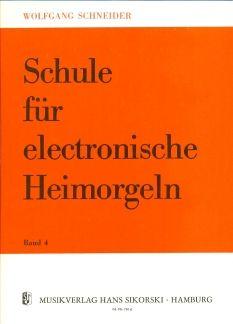 Schule für electronische Heimorgeln Band 4