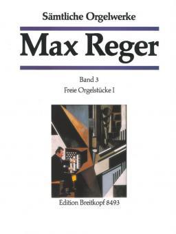 Sämtliche Orgelwerke 3: Freie Orgelstücke 1