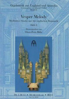Vesper Melody Band 2: Meditative Stücke aus der englischen Romantik