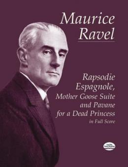 Rapsodie Espagnole, Mother Goose Suite and Pavane for A Dead Princess