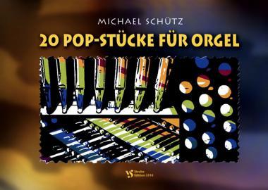 20 Pop-Stücke für Orgel