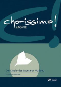 Chorissimo! Movie 1: Die Kinder des Monsieur Mathieu