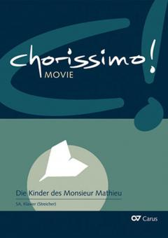 Chorissimo! Movie 1: Die Kinder des Monsieur Mathieu