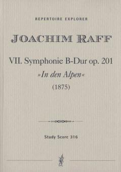 Symphonie Nr. 7 B-Dur op. 201'In den Alpen'