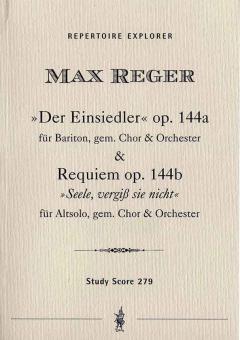 Der Einsiedler und Hebbel-'Requiem' op. 144 a & b