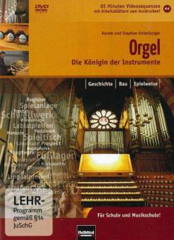 Die Orgel: Die Königin der Instrumente