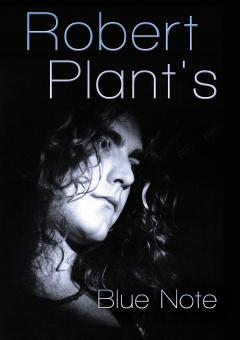 Robert Plant's Blue Note