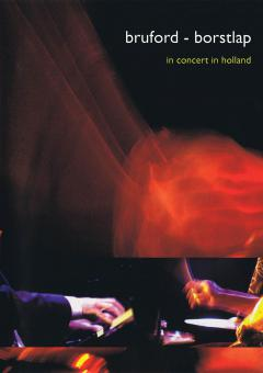 Bruford & Borstlap - In Concert In Holland