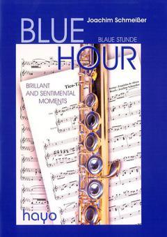 Blue Hour - Brilliant ans Sentimantal Moments