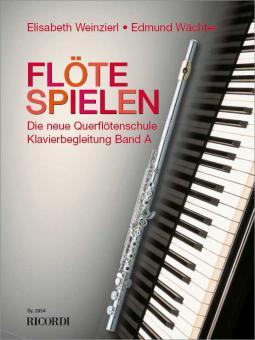 Flöte Spielen Band A: Klavierbegleitungen