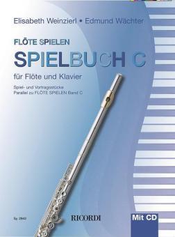 Flöte spielen - Spielbuch C
