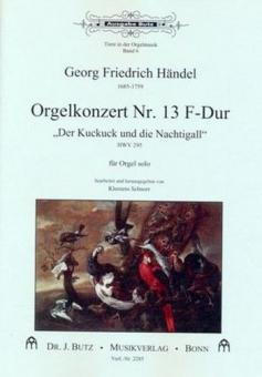 Tiere in der Orgelmusik 7: Orgelkonzert Nr. 13 F-Dur HWV 295