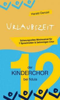 Der Kinderchor Bd. 12: Urlaubszeit