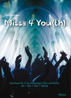 Missa for You(th)
