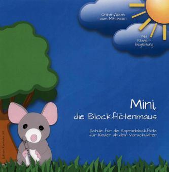 Mini, die Blockflötenmaus 1