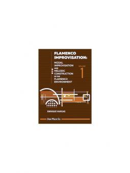 Flamenco Improvisation Volume 1
