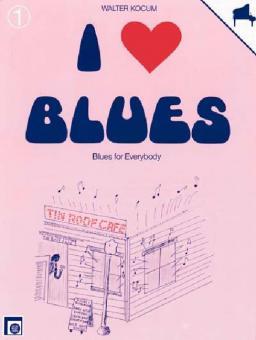 I Love Blues Vol. 1