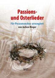 Passions- und Osterlieder