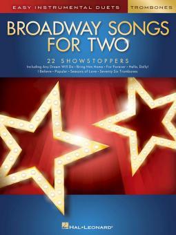 Broadway Songs for 2 Trombones
