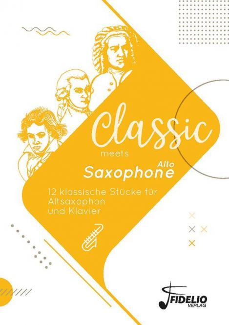 Classic meets Alto Saxophone