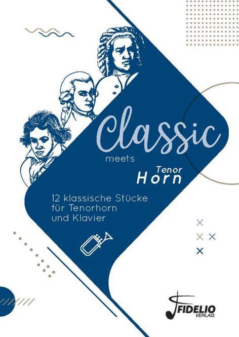Classic meets Tenor Horn