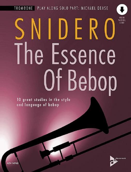 The Essence Of Bebop Trombone