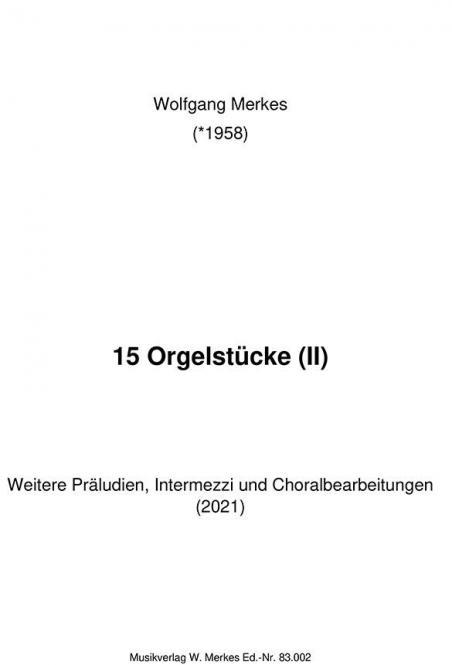 15 Orgelstücke 2