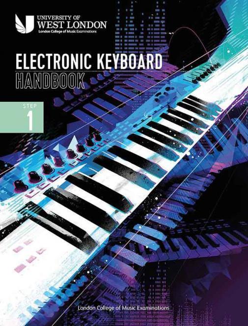 London College of Music Electronic Keyboard Handbook 2021: Step 1