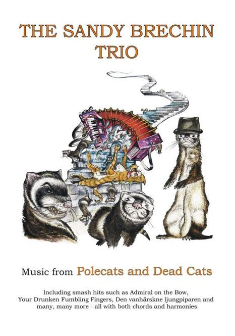 Music from Polecats and Dead Cats
