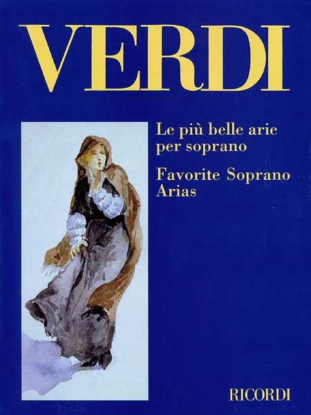 Favorite Soprano Arias Le Piu Belle Arie Per Soprano