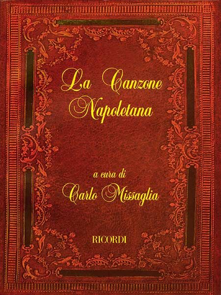 La Canzone Napoletana Voice And One Or Two Guitars Italian Folksongs