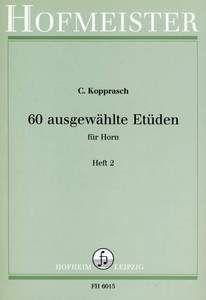 60 ausgewählte Etüden für Horn Heft 2