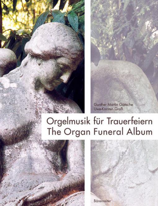 Orgelmusik für Trauerfeiern