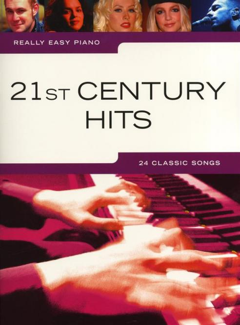 Really Easy Piano: 21st Century Hits